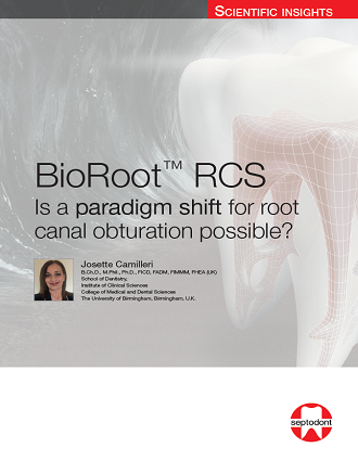 Septodont_BioRoot_Is a paradigm shift for root canal obturation possible